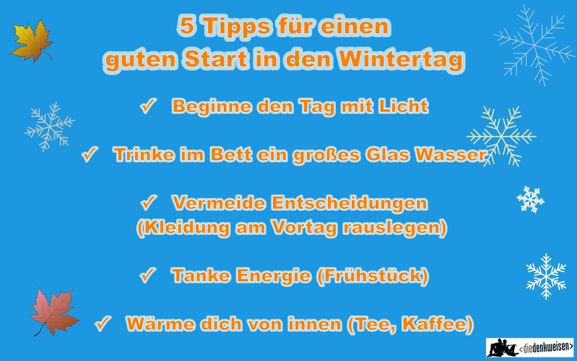 5 Tipps für einen guten Start in den Wintertag